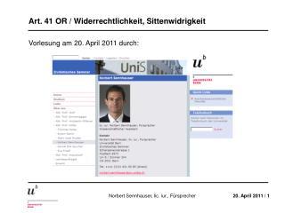 Vorlesung am 20. April 2011 durch:
