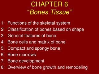"CHAPTER 6 "" Bones Tissue"""