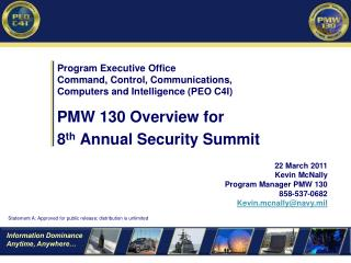 PMW 130 Overview for  8 th  Annual Security Summit