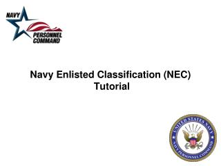Navy Enlisted Classification (NEC)  Tutorial