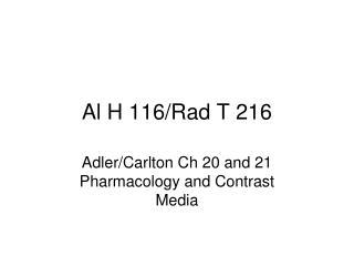 Al H 116/Rad T 216