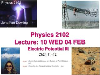 Physics 2102  Lecture: 10 WED 04 FEB