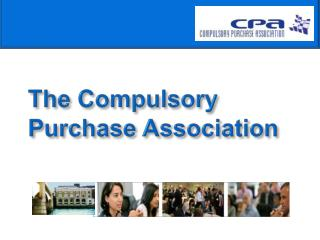 The Compulsory Purchase Association