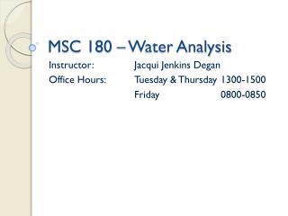 MSC 180 – Water Analysis
