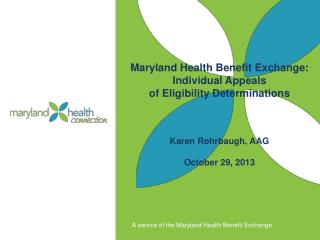 Maryland Health Benefit Exchange: Individual Appeals  of Eligibility Determinations