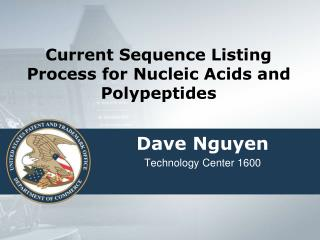 Current Sequence Listing Process for Nucleic Acids and Polypeptides