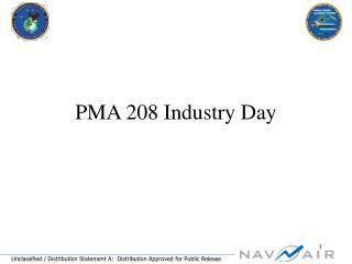 PMA 208 Industry Day