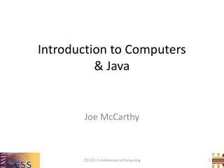 Introduction to Computers  & Java