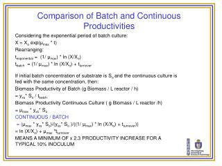 Comparison of Batch and Continuous Productivities