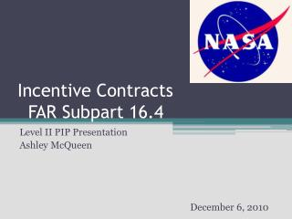 Incentive Contracts   FAR Subpart 16.4