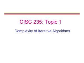 CISC 235: Topic 1