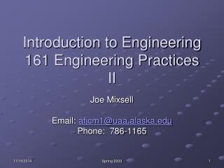 Introduction to Engineering 161 Engineering Practices II