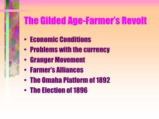 The Gilded Age-Farmer's Revolt