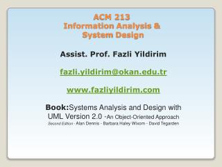 ACM 213  Information Analysis  & System Design
