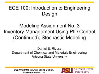 Daniel E. Rivera Department of Chemical and Materials Engineering Arizona State University