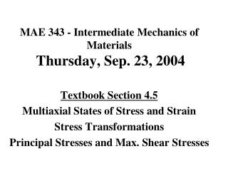 Triaxial State of Stress at any Critical Point in a Loaded Body