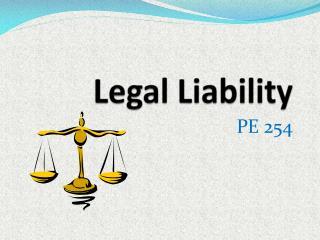 Legal Liability