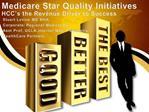 Medicare Star Quality Initiatives