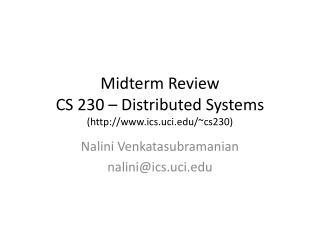 Midterm Review  CS 230 – Distributed Systems (ics.uci/~cs230)