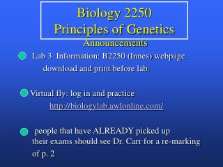 Biology 2250 Principles of Genetics