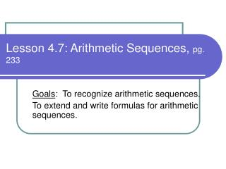 Lesson 4.7: Arithmetic Sequences,  pg. 233