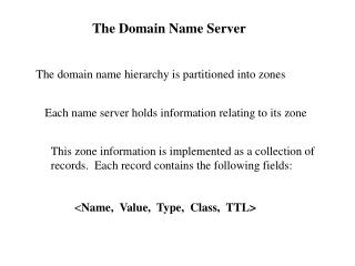 The Domain Name Server