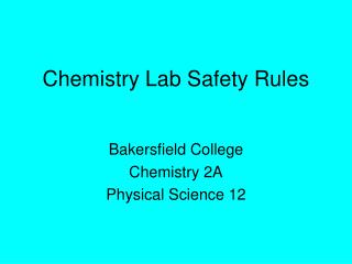 Chemistry Lab Safety Rules
