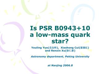 Is PSR B0943+10 a low-mass quark star?
