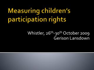 Measuring children s participation rights