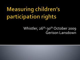 Measuring children s participation rights