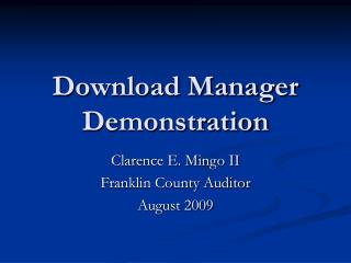 Download Manager Demonstration