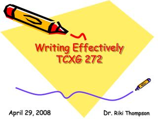Writing Effectively TCXG 272