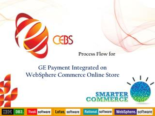 GE  Payment  Integrated on WebSphere Commerce Online Store