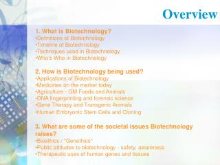 1. What is Biotechnology? Definitions of Biotechnology  Timeline of Biotechnology