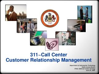 311~Call Center Customer Relationship Management