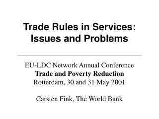 Trade Rules in Services: Issues and Problems