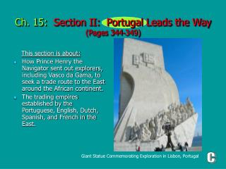 Ch. 15:   Section II:  Portugal Leads the Way (Pages 344-349)