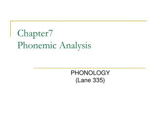 Chapter7 Phonemic Analysis
