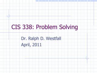 CIS 338: Problem Solving