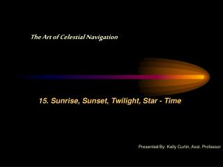 15. Sunrise, Sunset, Twilight, Star - Time