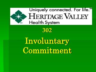 302  Involuntary  Commitment