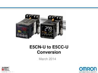 E5CN-U to E5CC-U Conversion