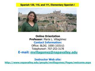 Spanish  120, 110, and 111, Elementary Spanish I