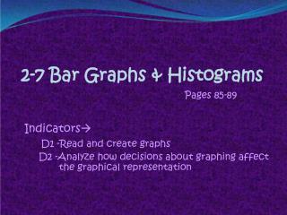 2-7 Bar Graphs & Histograms