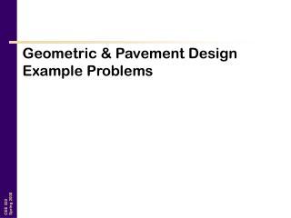 Geometric & Pavement Design Example Problems