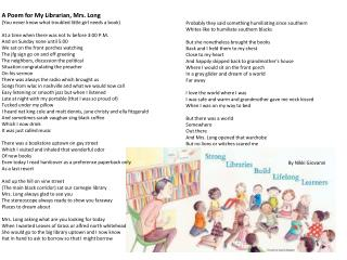 A Poem for My Librarian, Mrs. Long  (You never know what troubled little girl needs a book)