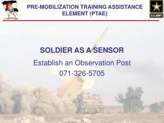 SOLDIER AS A SENSOR