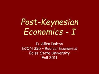 Post-Keynesian Economics - I