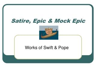 Satire, Epic & Mock Epic