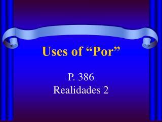 """Uses of """"Por"""""""